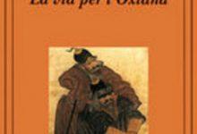 La via per l'Oxiana, viaggio da Venezia all'Afghanistan